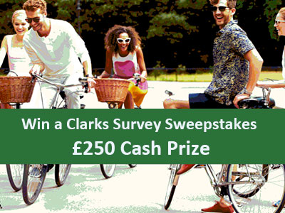 www.myclarksvisit.co.uk, Win a Clarks Survey Sweepstakes £250 Cash Prize