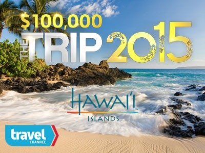 www.travelchannel.com/thetrip, Take Travel Channel The Trip: 2015 Sweepstakes for a Trip to Hawaii